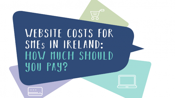Ebook: Website costs for SMEs in Ireland